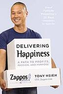 Delivering Happiness by Zappos CEO Tony Hsieh