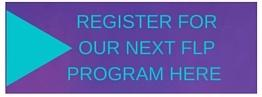 Register for the next FLP Program
