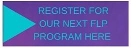 Register for the next FLP Program